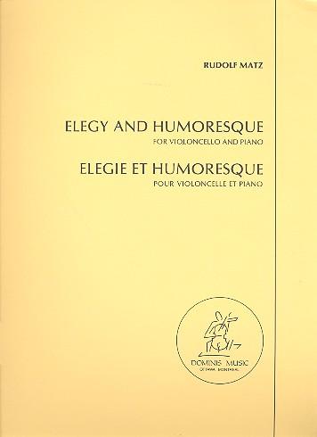 Matz, Rudolf - Elegie und Humoreske : für Violoncello