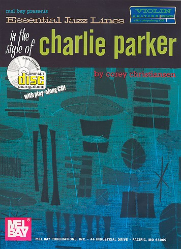 Essential Jazz Lines in the Style of Charlie Parker (+CD): for violin