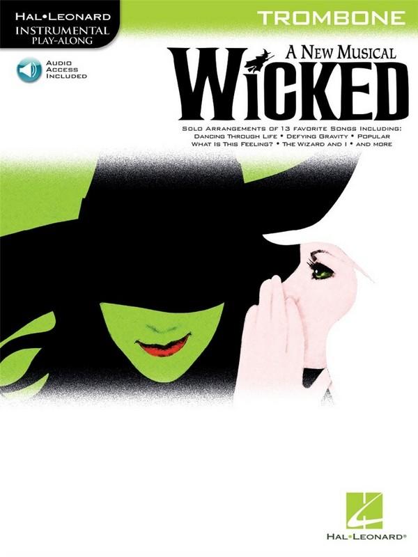 Wicked (+CD): for trombone