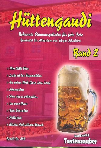 Hüttengaudi Band 2: für Akkordeon