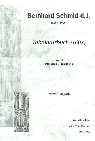 Schmid, Berhard der Jüngere - Tabulaturbuch Band 1 : für Orgel