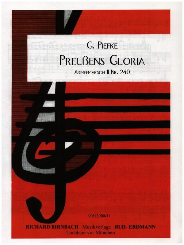 Piefke, Gottfried - Preußens Gloria : für Klavier