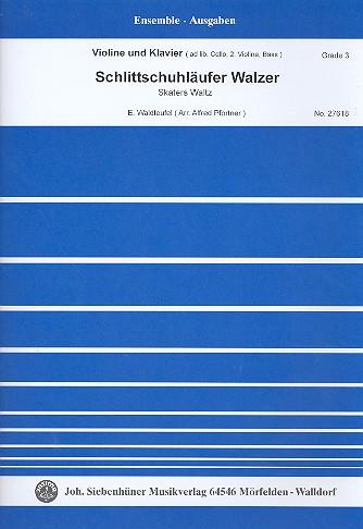 Schlittschuhläufer-Walzer: für Violine und Klavier (Vl2/Vc/Kb ad lib)