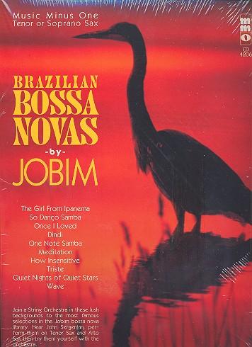 Brazilian Bossa Novas (+CD): for saxophone (T/S)