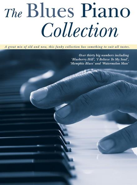 - The Blues Piano Collection :