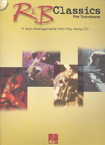 R&B Classics (+CD): for trombone