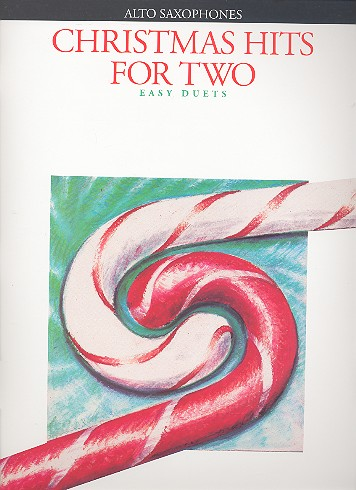 Christmas Hits for two: for 2 alto saxophones score