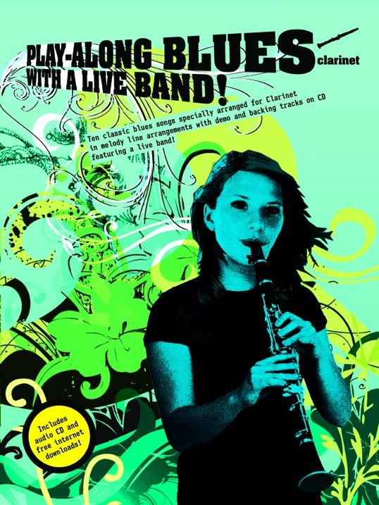 Playalong Blues with a Live Band (+CD): for clarinet