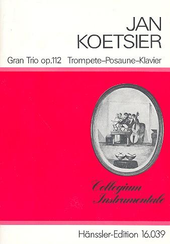 Gran Trio opus.112: für Trompete, Posaune und Klavier