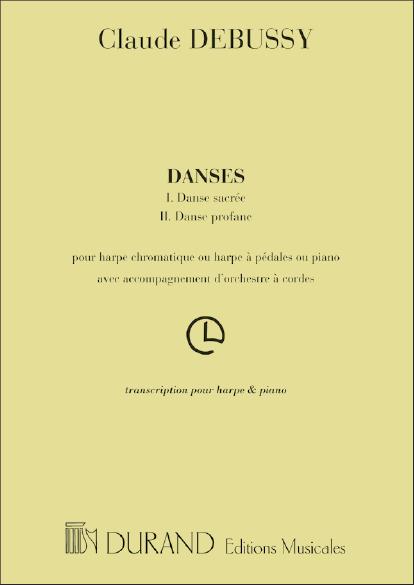 Danses pour harpe et orchestre à cordes: pour harpe et piano