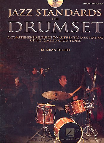 Jazz Standards (+CD): for drum set