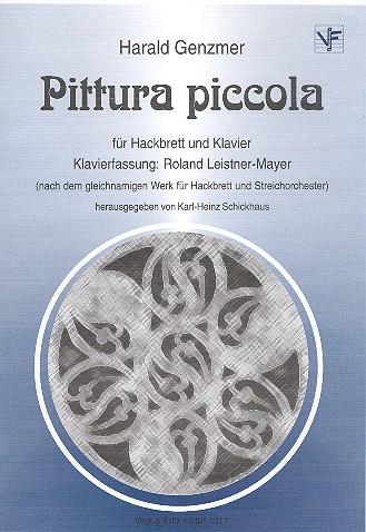 Pittura piccola für Hackbrett und Streichorchester: für Hackbrett und Klavier