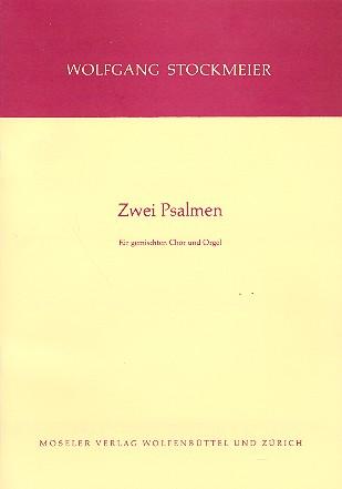 2 Psalmen: für gem Chor und Orgel Partitur
