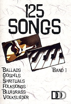 125 Songs Band 1: für Gesang/Gitarre songbook Melodien/Texte/Akkorde