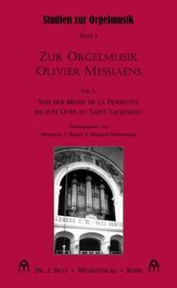 - Zur Orgelmusik Olivier Messiaens Band 2 :