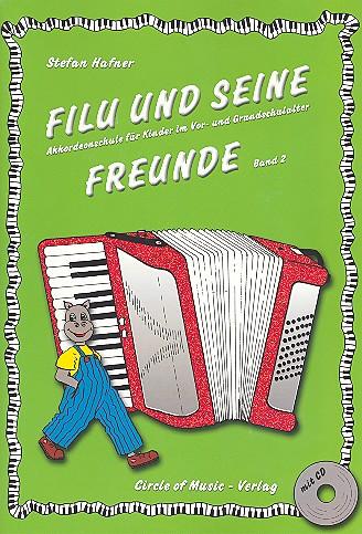 Hafner, Stefan - Filu und seine Freunde (+CD) Band 2 :