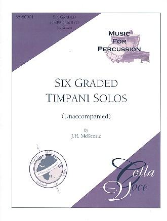 6 graded Timpani Solos: for timpani