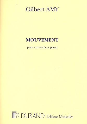 Mouvement: pour cor et piano