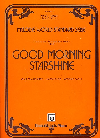 Good Morning Starshine: für Klavier (mit Text/B-Stimme/Akkorden)