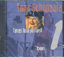 Tana Schanzara - Tanas Ruhrpottwelt: CD