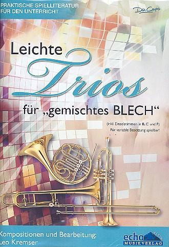 Leichte Trios für gemischtes Blech: für variables Blechbläser-Ensemble
