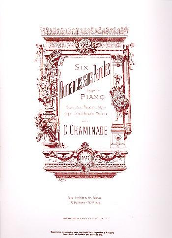 Chaminade, Cecile Louise S. - 6 Romances sans paroles op.76 : pour piano