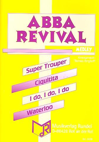 Abba Revival (Medley): für Blasorchester Partitur und Stimmen