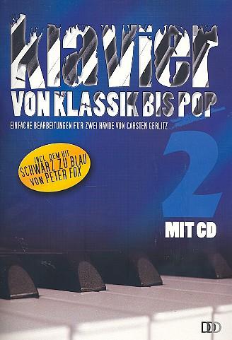 Klavier von Klassik bis Pop Band 2 (+CD)