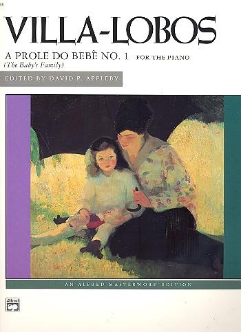 Villa-Lobos, Heitor - A prole do bebê no.1 : for piano