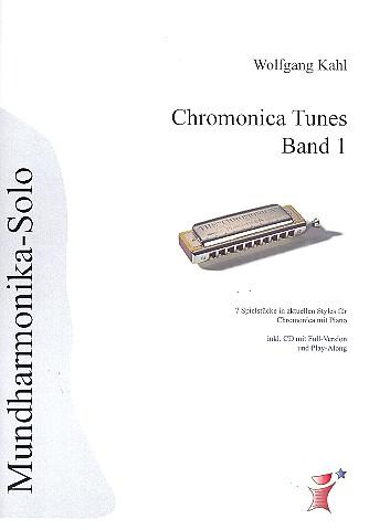 Chromonica Tunes Band 1 (+CD): 7 Spielstücke in aktuellen Styles