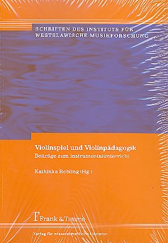 - Violinspiel und Violinpädagogik :