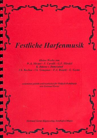 - Festliche Harfenmusik : für Harfe