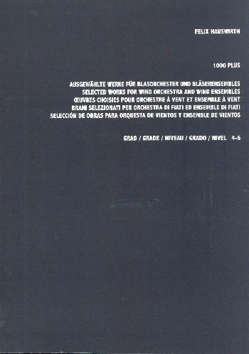 1000 plus ausgewählte Werke für Blasorchester und Bläserensembles