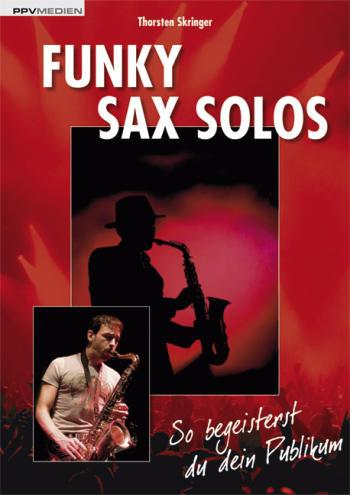 Funky Sax Solos (+CD): für Saxophon