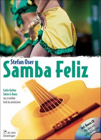 Samba feliz (+CD): für 1-2 Gitarren/Tabulatur Spielpartitur