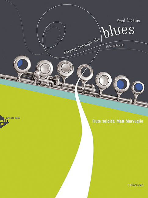 Playing through the Blues (+CD): for flute