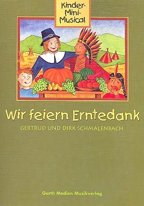 Schmalenbach, Gertrud - Wir feiern Erntedank :