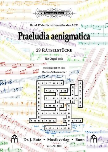 - Praeludia aenigmatica : für Orgel