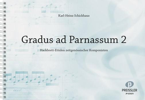 Schickhaus, Karl Heinz - Gradus ad Parnassum Band 2 :