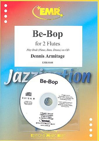 Be-Bop (+CD): für 1-2 Flöten und Klavier Stimmen