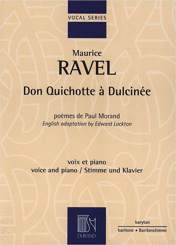 Ravel, Maurice - Don Quichotte à Dulcinée : pour voix