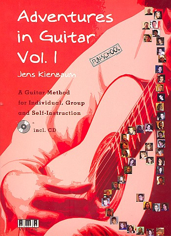 Adventures in Guitar vol.1 (+CD): A guitar method for individual, group
