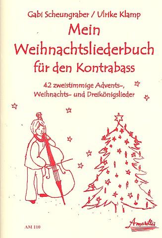 Mein Weihnachtsliederbuch: 42 Zweistimmige Advents- Weihnachts-