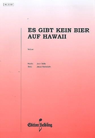 Es gibt kein Bier auf Hawaii: für Akkordeon/Gesang/Gitarre