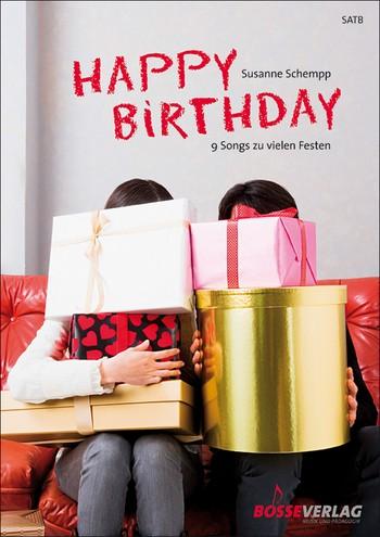 Happy Birthday: für gem Chor a cappella Partitur
