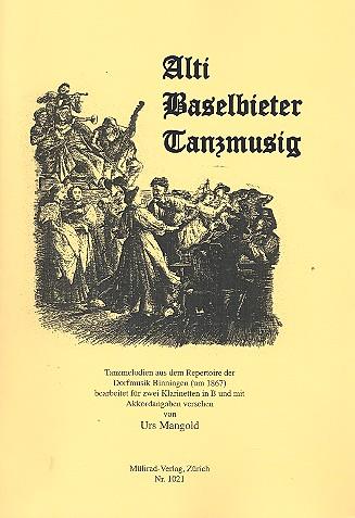Alti Baselbieter Tanzmusig: für 2 Klarinetten (mit Akkorden)