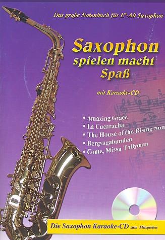 Saxophon spielen macht Spaß (+CD): für Altsaxophon