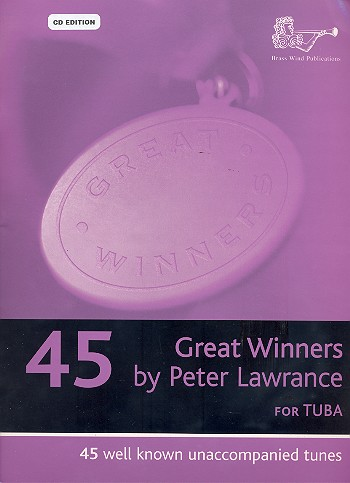 45 great Winners (+CD): for tuba (bass clef)