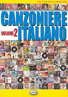 Canzoniere italiano vol.2: testi e accordi