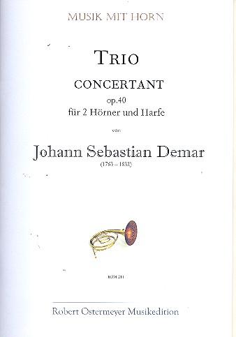 Trio concertantt opus.40: für 2 Hörner und Harfe